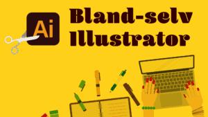 Illustrator Bland Selv Kursus