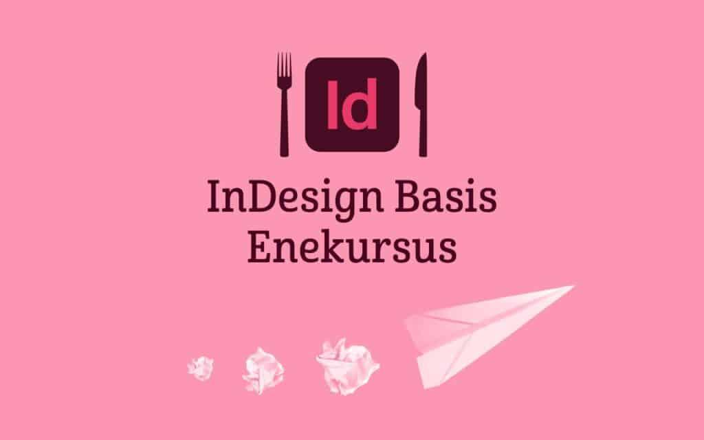 InDesign Kursus Basis