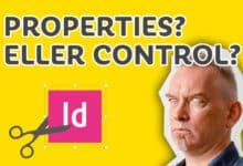 Photo of Properties eller Control i InDesign?