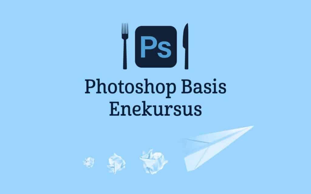 Photoshop Kursus Basis