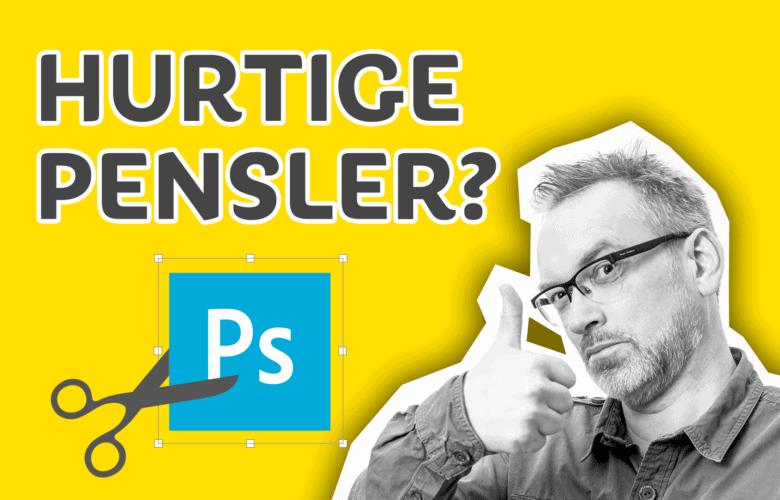 Photoshop kursus hurtige-pensler-i-photoshop