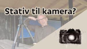 Vælg det rigtige for dig kamerastativ